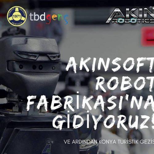 TBD Genç, Akınsoft Robot Fabrikası'na Gidiyor!