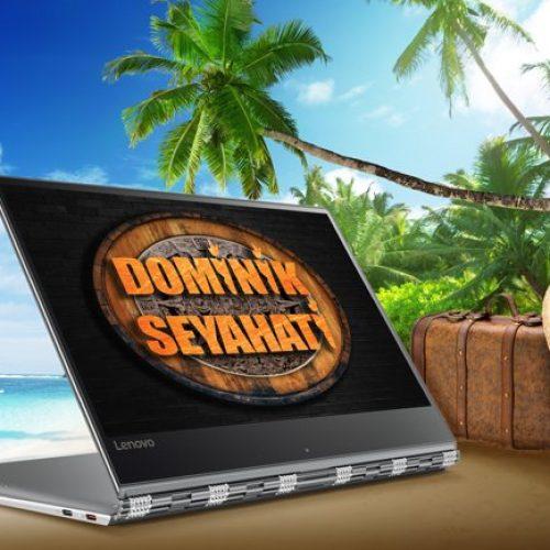Lenovo, Şanslı bir Kullanıcısını  Survivor Heyecanının Sürdüğü Dominik'e Götürüyor