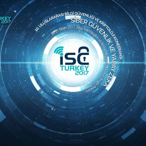 (ISCTURKEY 2017) 10. Bilgi Güvenliği ve Kriptoloji Konferansı Başlıyor!