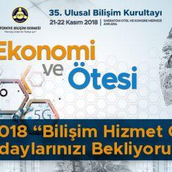"""Bilişim 2018 """"Bilişim Hizmet Ödülleri"""" Adaylarınızı Bekliyoruz…"""